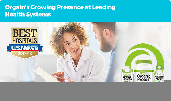 Orgain's Growing Presence at Leading Health Systems