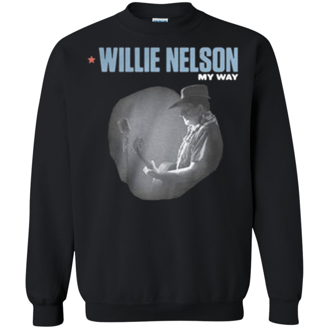 My Way Willie Nelson: Discover Cool Willie Nelson My Way G180 Gildan Crewneck