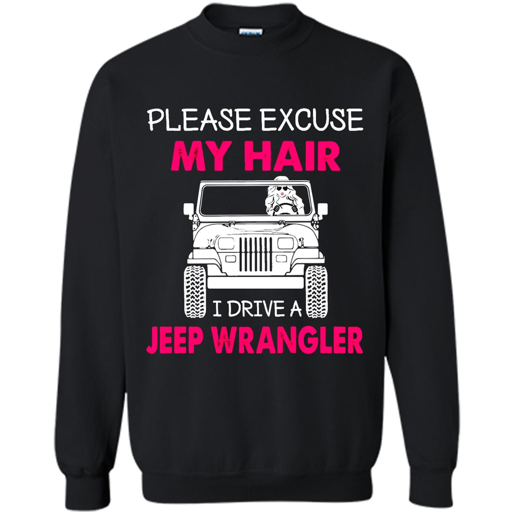 Discover Cool Please Excuse My Hair I Drive A Jeep