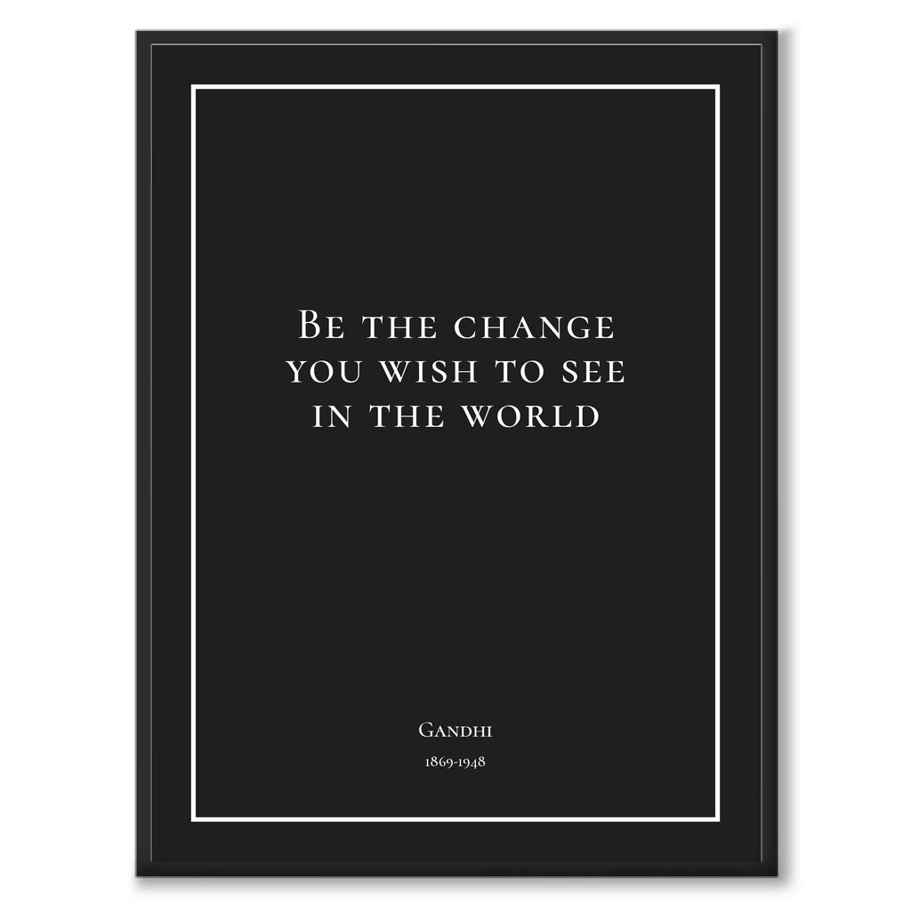 Gandhi - Be the change you wish to see in the world - Historly AB