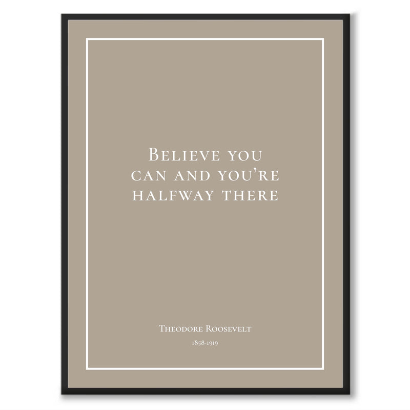 Roosevelt - Believe you can and you're halfway there - Historly AB