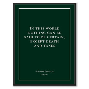 Franklin - In this world nothing can be said to be certain, except death and taxes - Historly AB