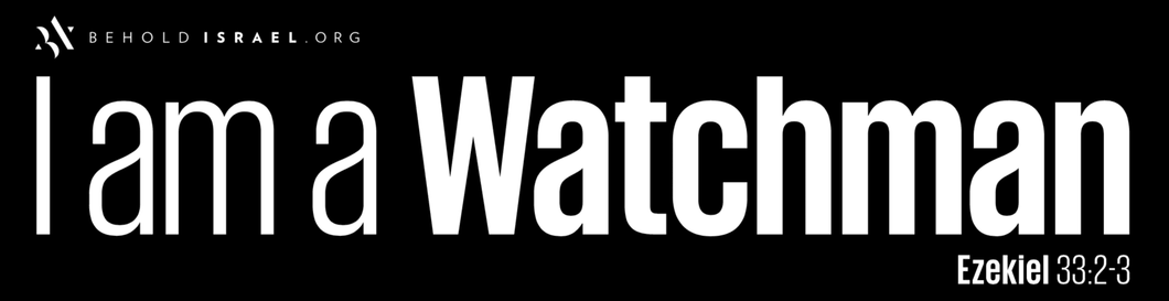 I AM A WATCHMAN BUMPER STICKER