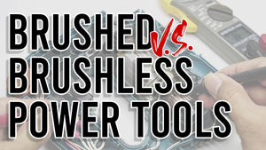 BRUSHED VS BRUSHLESS