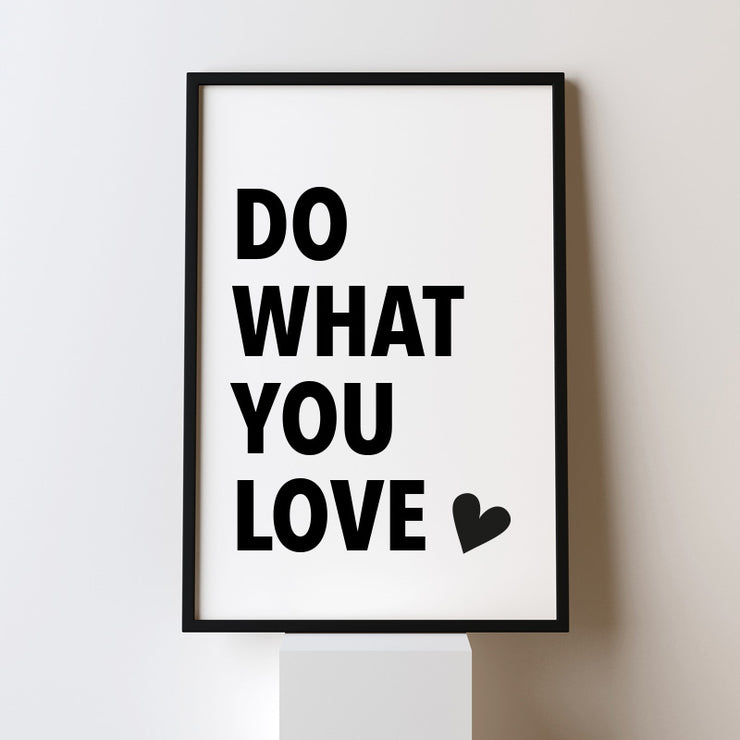 What you love