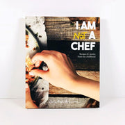 I Am Not A Chef Book by Dania