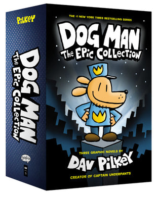 Dog Man: The Epic Collection (Books #1-3)
