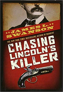 Chasing Lincoln´s Killer
