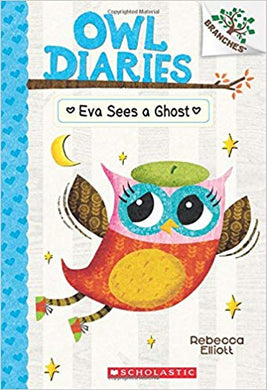 Owl Diaries: Eva Sees A Ghost