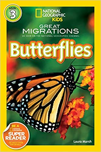 Great Migrations: Butterflies (Nat Geo kids)