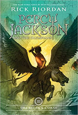 The Titan's Curse (Percy Jackson and the Olympians, Book 3)