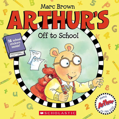 ARTHUR'S OFF TO SCHOOL