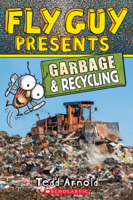 FLY GUY PRESENTS: GARBAGE AND RECYCLING