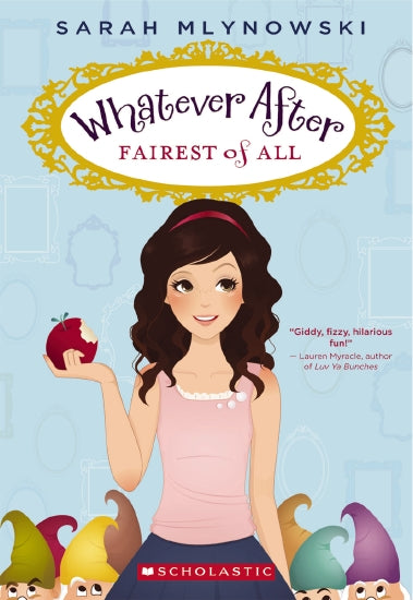 Whatever After: Fairest Of All