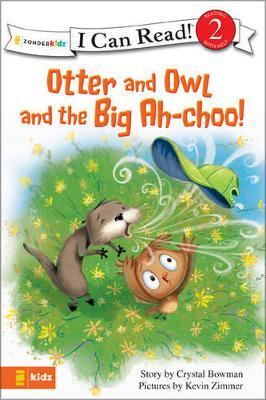 Otter and Owl and the Big Ah-choo!
