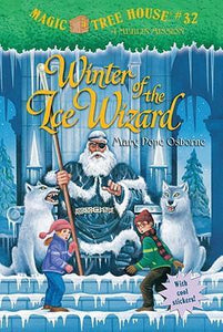 Winter of the Ice Wizard (Magic Tree House: Merlin Mission)
