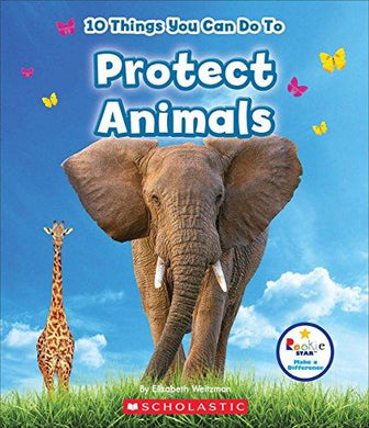 10 Things You Can Do TO Protect Animals