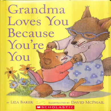 Grandma Loves You Because You´re You