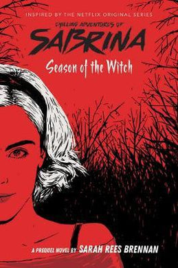 CHILLING ADVENTURES OF SABRINA: SEASON OF THE WITCH