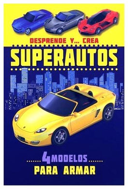 Desprende Y Crea: Superautos
