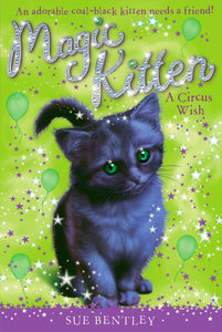 Magic Kitten A circus Wish