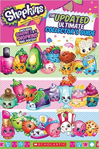 Shopkins: The Updated Ultimate Collector´s Guide