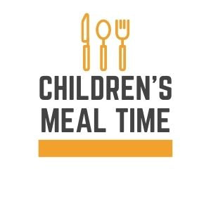 Children's Meal Time