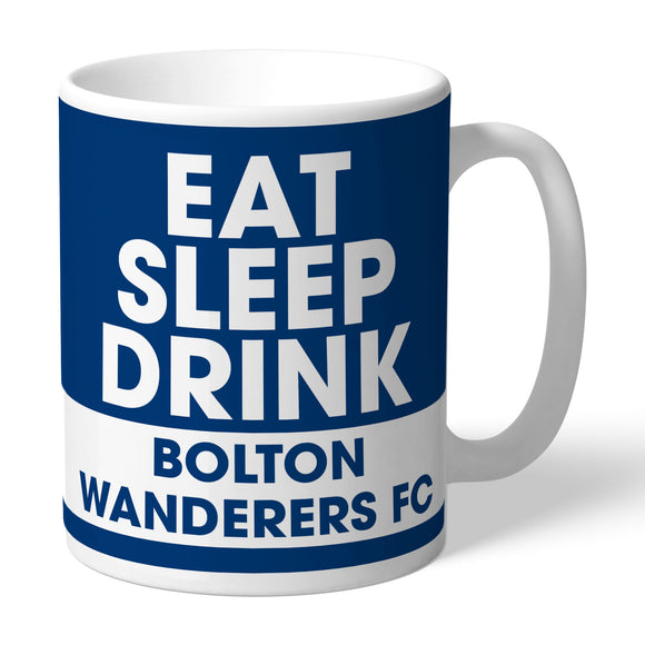 Bolton Wanderers FC Eat Sleep Drink Mug