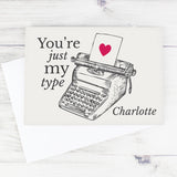 Personalised Just My Type Valentines Card-Poppy Stop-Poppy Stop