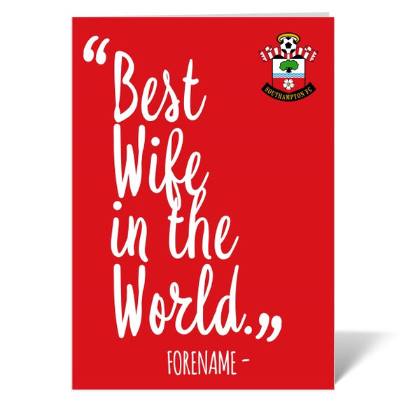 Southampton FC Best Wife In The World Card-Poppy Stop-ITP_GC_A4_UK-Poppy Stop