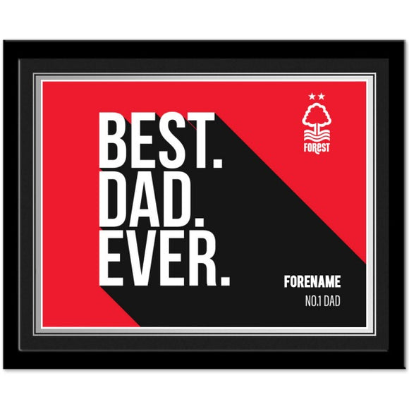 Nottingham Forest Best Dad Ever 10 x 8 Photo Framed-Poppy Stop-Poppy Stop