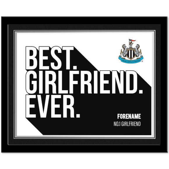 Newcastle United FC Best Girlfriend Ever 10 x 8 Photo Framed-Poppy Stop-Poppy Stop