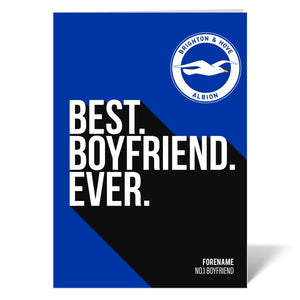 Brighton & Hove Albion FC Best Boyfriend Ever Card-Poppy Stop-ITP_GC_A4_UK-Poppy Stop
