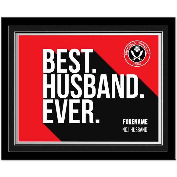 Sheffield United Best Husband Ever 10 x 8 Photo Framed-Poppy Stop-Poppy Stop