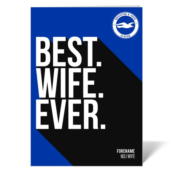 Brighton & Hove Albion FC Best Wife Ever Card-Poppy Stop-ITP_GC_A4_UK-Poppy Stop