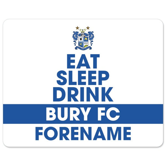 Bury FC Eat Sleep Drink Mouse Mat-Poppy Stop-Poppy Stop