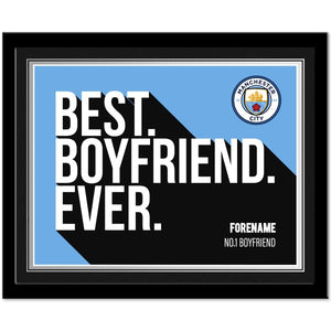 Manchester City FC Best Boyfriend Ever 10 x 8 Photo Framed-Poppy Stop-Poppy Stop