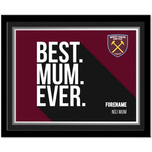 West Ham United FC Best Mum Ever 10 x 8 Photo Framed-Poppy Stop-Poppy Stop