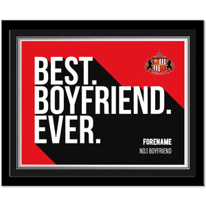 Sunderland Best Boyfriend Ever 10 x 8 Photo Framed-Poppy Stop-Poppy Stop