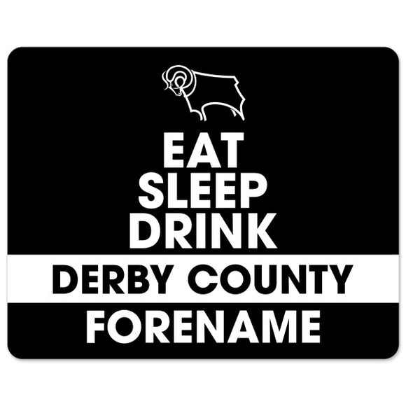 Derby County Eat Sleep Drink Mouse Mat-Poppy Stop-Poppy Stop