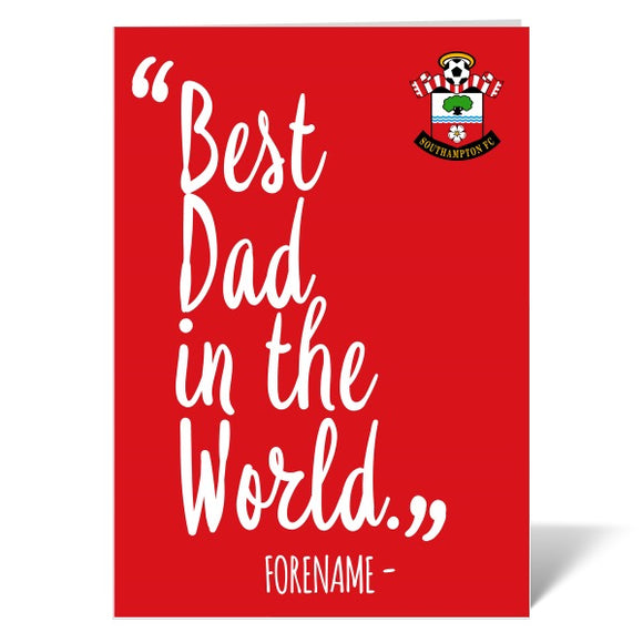 Southampton FC Best Dad In The World Card-Poppy Stop-ITP_GC_A4_UK-Poppy Stop