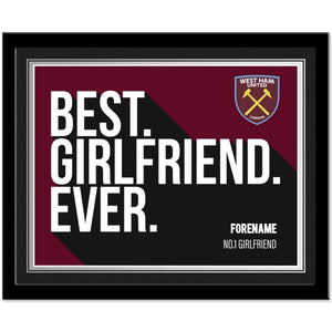 West Ham United FC Best Girlfriend Ever 10 x 8 Photo Framed-Poppy Stop-Poppy Stop