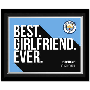 Manchester City FC Best Girlfriend Ever 10 x 8 Photo Framed-Poppy Stop-Poppy Stop