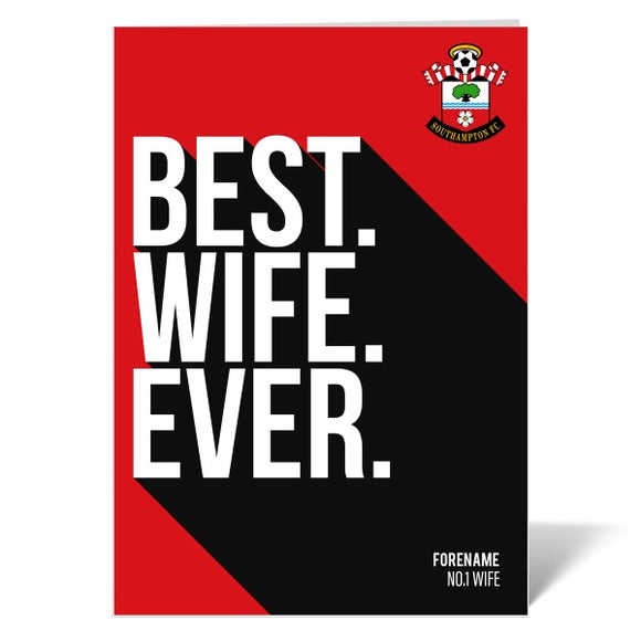 Southampton FC Best Wife Ever Card-Poppy Stop-ITP_GC_A4_UK-Poppy Stop