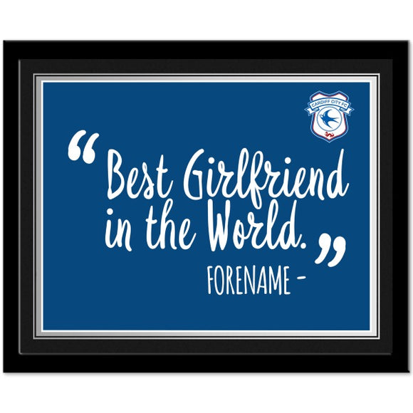 Cardiff City Best Girlfriend In The World 10 x 8 Photo Framed-Poppy Stop-Poppy Stop