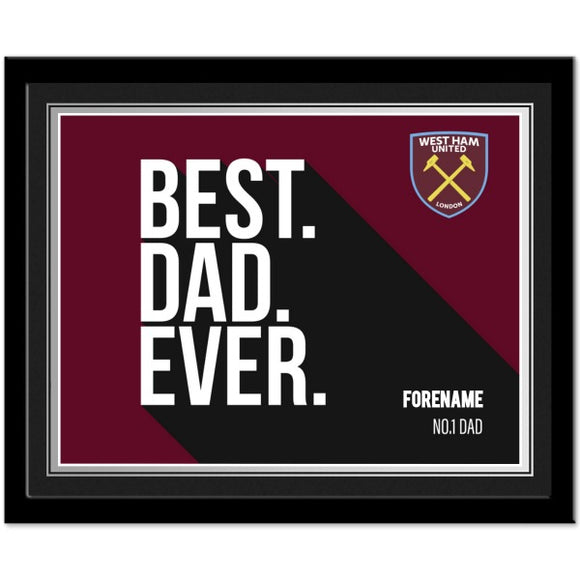 West Ham United FC Best Dad Ever 10 x 8 Photo Framed-Poppy Stop-Poppy Stop