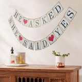 He asked She Said Yes Banner Bunting