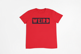 Cut It Out WEIRD. TEE