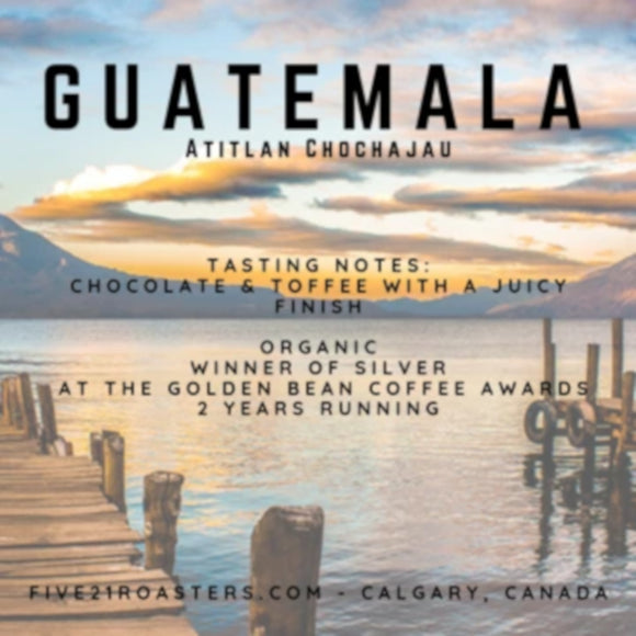 Five'21 Roasters - Guatemala - Dark Roasts - Filter Method