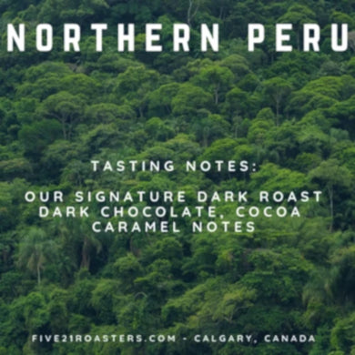 Five'21 Roasters - Peru - Dark Roasts - Espresso